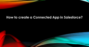 How to Create a Connected App in Salesforce