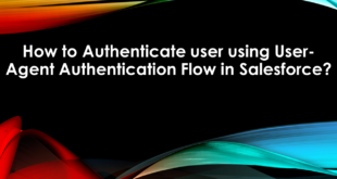 How to Authenticate user using User-Agent Authentication Flow in Salesforce?